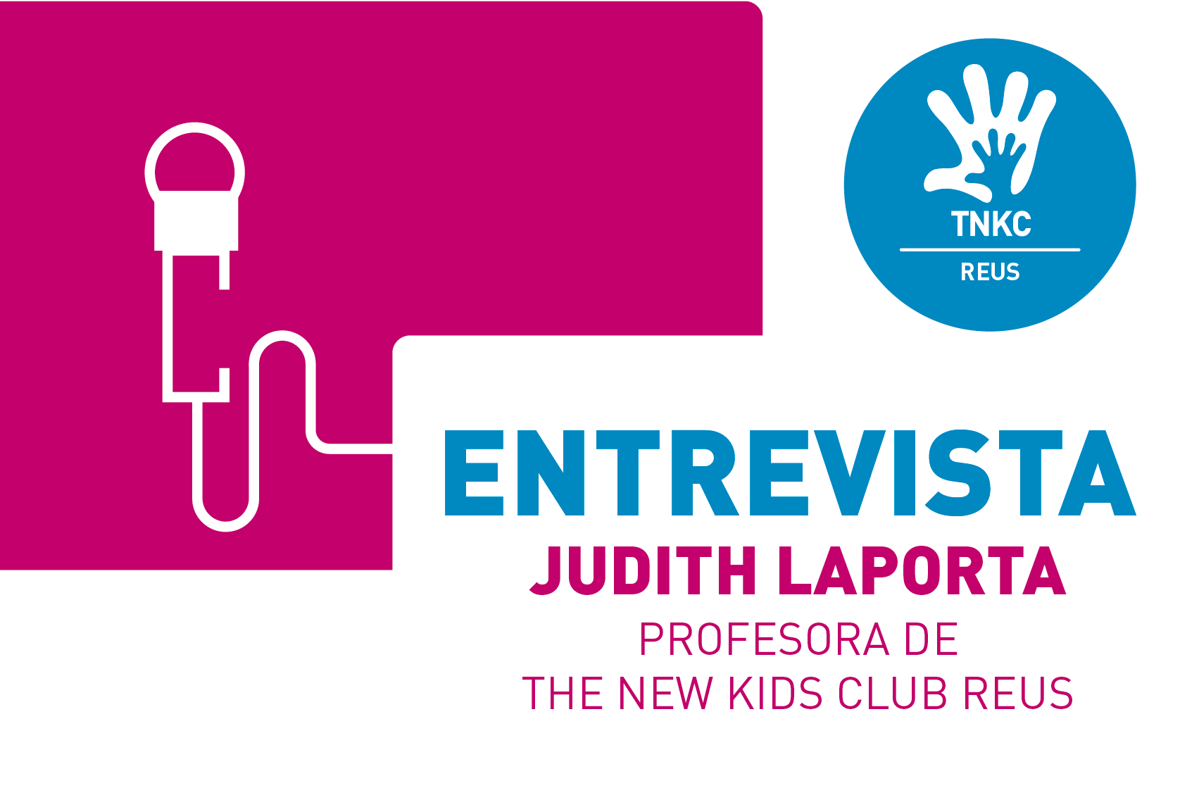 Interview with Judith Laporta, teacher of English at TNKC- Reus